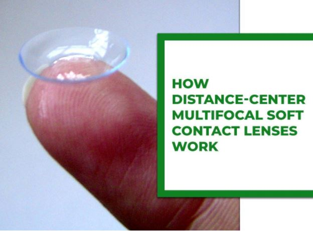 how distance center multifocal soft contact lenses work